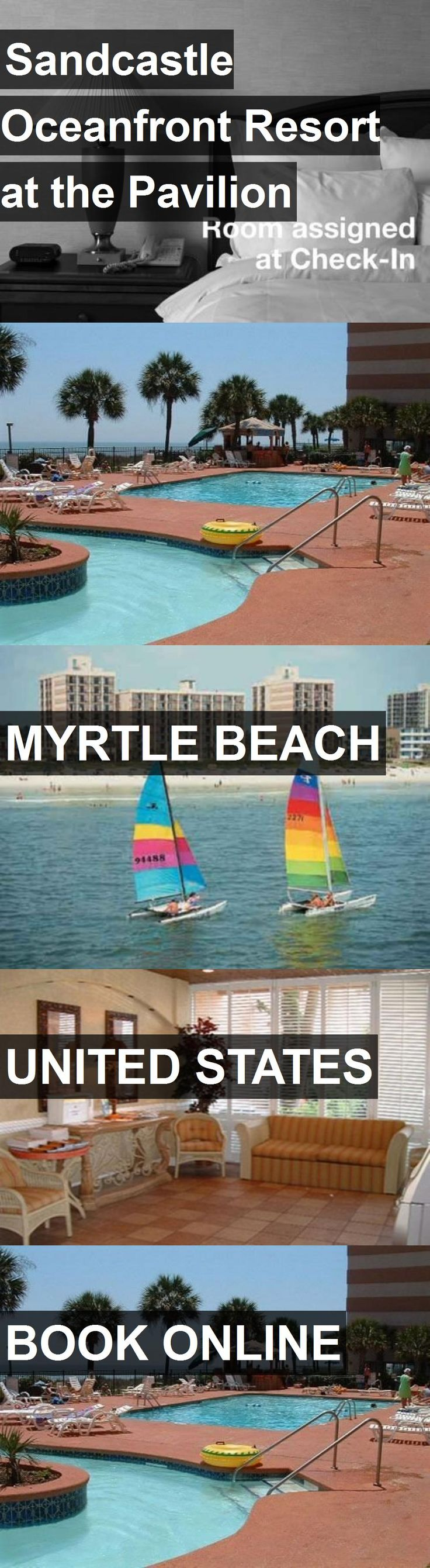 Hotel Sandcastle Oceanfront Resort at the Pavilion in Myrtle Beach, United States. For more information, photos, reviews and best prices please follow the link. #UnitedStates #MyrtleBeach #travel #vacation #hotel