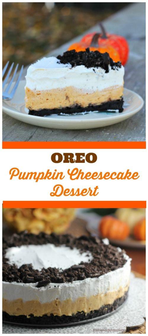 Oreo Pumpkin Cheesecake Dessert via @https://www.pinterest.com/BaknChocolaTess/