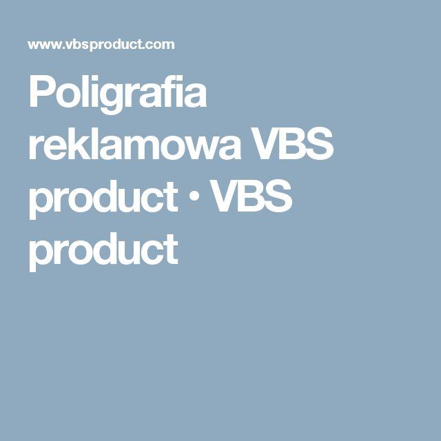 Poligrafia reklamowa VBS product • VBS product