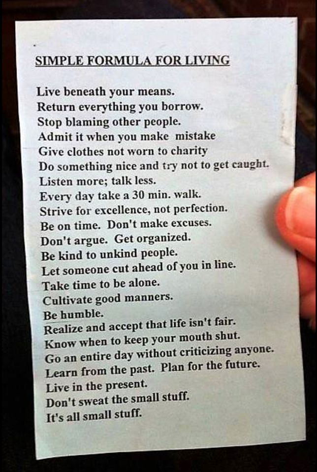 Formula for living! So true...
