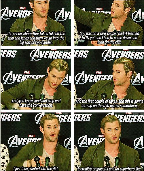 Chris Hemsworth (Thor) OK I seriously want that on the special features