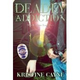 Deadly Addiction (Deadly Vices) (Kindle Edition)By Kristine Cayne