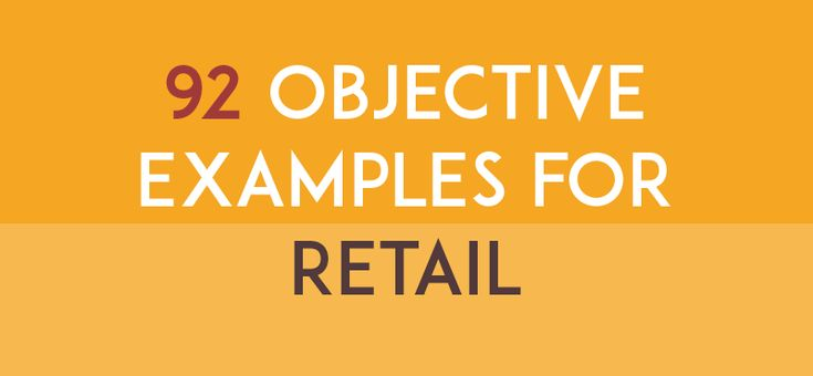 Objective examples for retail