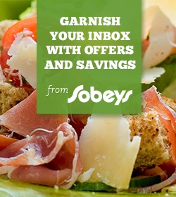 Garnish Your Inbox with Offers and Savings from Sobeys
