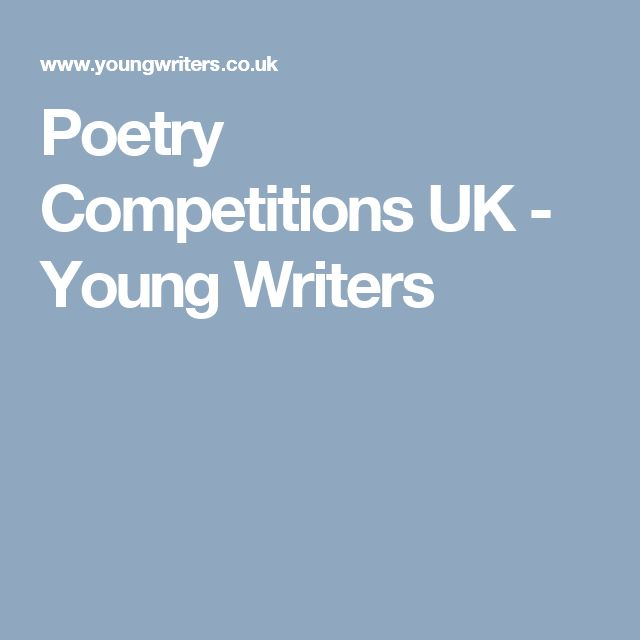 Poetry Competitions UK - Young Writers
