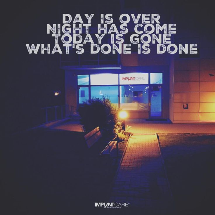 #implantcare #yourdentalplace #midnight #quotes #lifequotes #day #over #night #come #doneisdone #dentist #bratislava #ilovebratislava #goodnight #love #smile #live #follow #instagood #instamood #like...