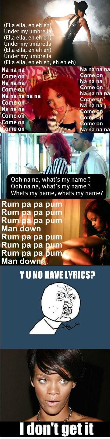 The 25+ best Rihanna lyrics ideas on Pinterest   Lyric quotes ...