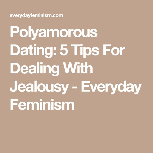 polyamory new relationship jealousy advice
