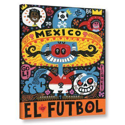 "East Urban Home 'La Mascota Del Mundial' Graphic Art Print on Canvas Size: 48"" H x 36"" W x 2"" D"