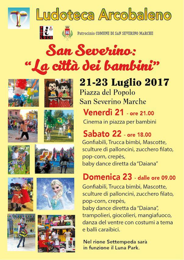 San Severino Marche si trasforma nel fine settimana diventa La Città dei bambini.Da venerdì (21 luglio) a domenica (23 luglio), in piazza del Popolo, arriva
