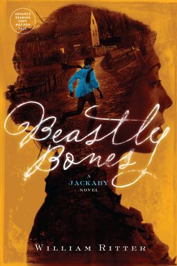 Beastly Bones | William Ritter | 9781616203542 | NetGalley