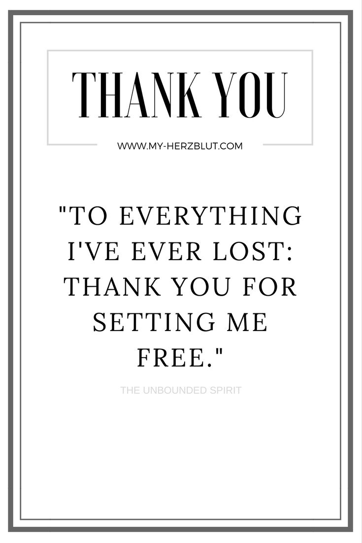 thank you to everything I've ever lost...