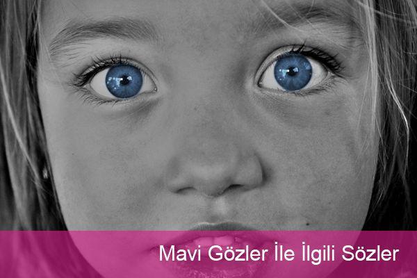 Mavi Gözler İle ilgili Sözler