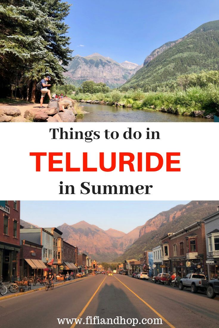 things to do in telluride in summer telluride co is not just a ski town it s also an amazing place t colorado travel cool places to visit colorado vacation pinterest