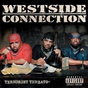 Terrorist Threats ~ Westside Connection