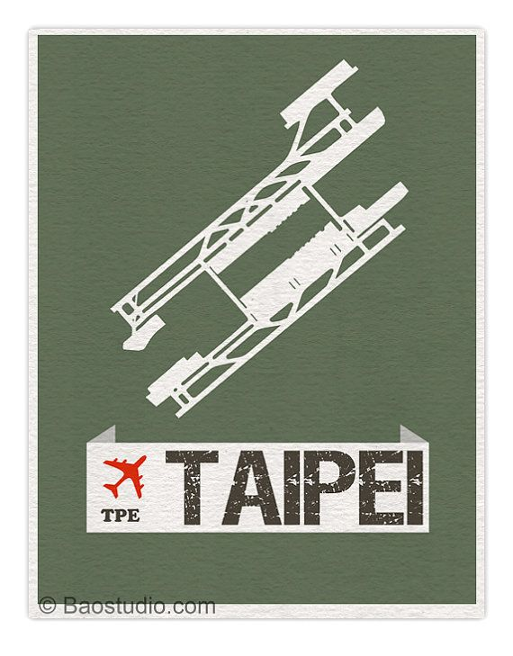 Fly me to Taipei TPE - World Traveler Series Taipei Taiwan Taoyuan International Airport Code Runway Map Art Print Poster