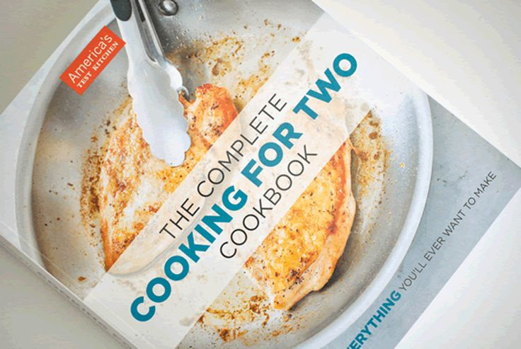 The Complete Cooking For Two Cookbook - 650 Recipes for EVERYTHING You'll Ever Want to Make.