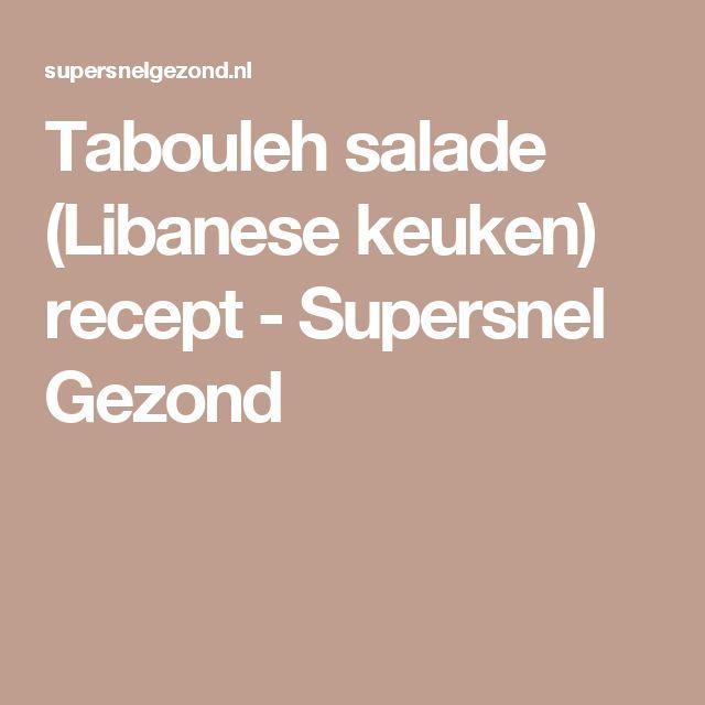 Tabouleh salade (Libanese keuken) recept - Supersnel Gezond