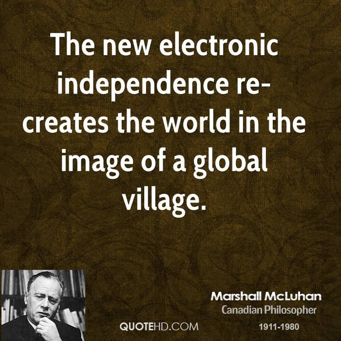 best sociology images sociology marshall  marshall mcluhan quotes global village