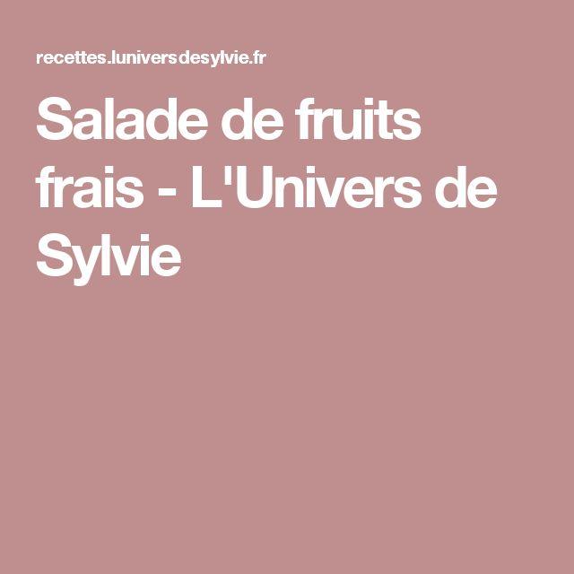 Salade de fruits frais - L'Univers de Sylvie