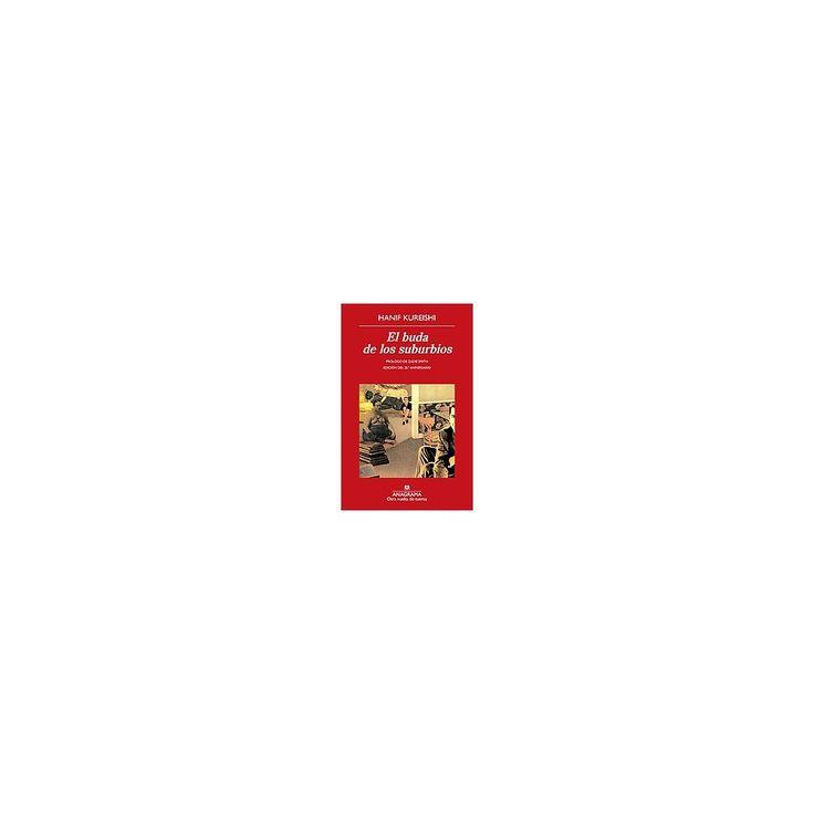 El buda de los suburbios / The Buddha of Suburbia (Paperback) (Hanif Kureishi)