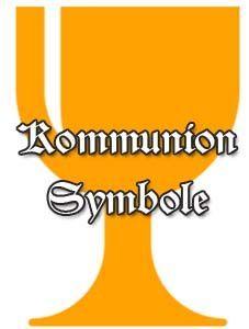 Kommunion Symbole Und Ihre Bedeutung Kommunion Kommunion