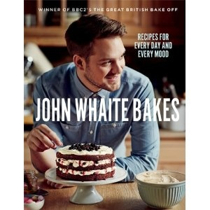 John Whaite Bakes: Recipes for Every Day and Every Mood: Amazon.co.uk: John Whaite: Books