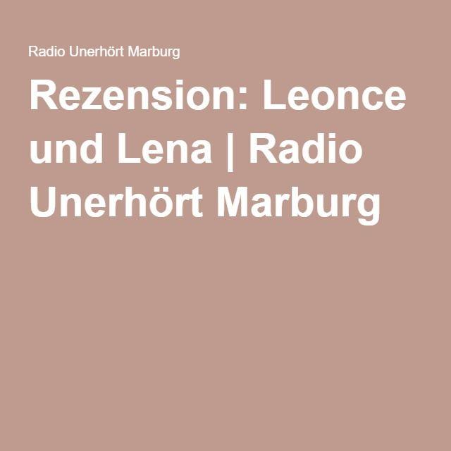 Rezension: Leonce und Lena | Radio Unerhört Marburg