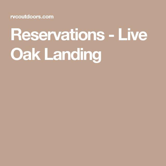 Reservations - Live Oak Landing