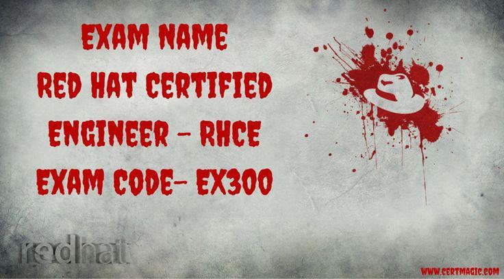Exam Name  Red Hat Certified Engineer - RHCE Exam Code- EX300  http://www.certmagic.com/EX300-certification-practice-exams.html