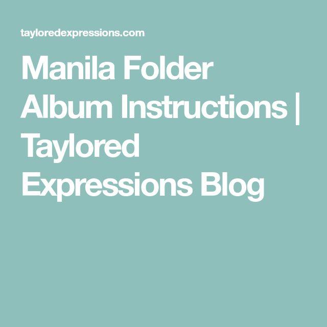 Manila Folder Album Instructions | Taylored Expressions Blog