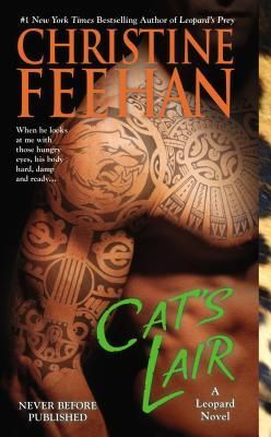 Cat's Lair (Leopard People, #7) by Christine Feehan - She's one of my favorites!