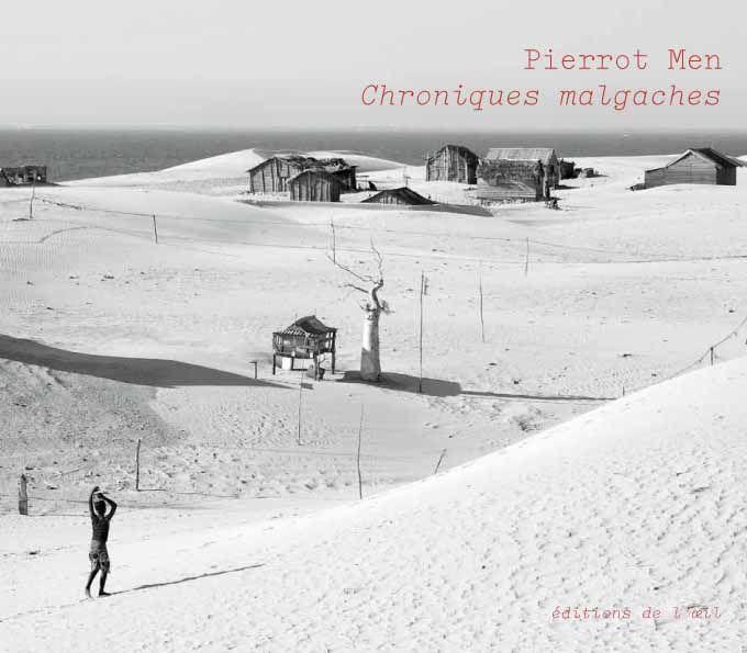 Pierrot Men, chroniques malgaches