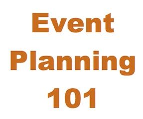 Organizing Tip: Event Planning 101 - What to Keep in Mind When Planning a Large Event
