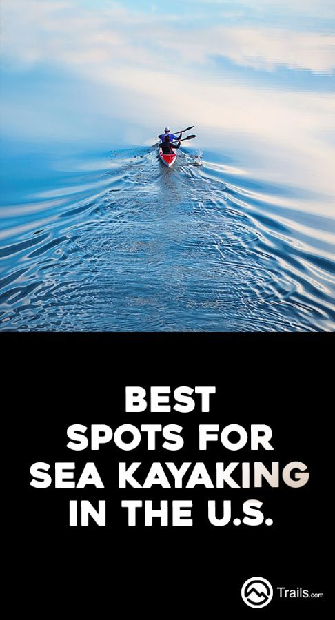 Find everything from easy sea kayaking tours to moderately strenuous ocean kayak trips and even overnight sea kayaking excursions. We have sea kayaking routes that explore estuaries and wildlife areas, inlets and bays, coastline and islands, and even inland lakes – something for sea kayakers of all abilities and experience levels. | Best Spots for Sea Kayaking in the U.S. from #Trails