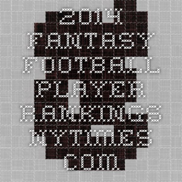 2014 Fantasy Football kicker  Player Rankings - NYTimes.com