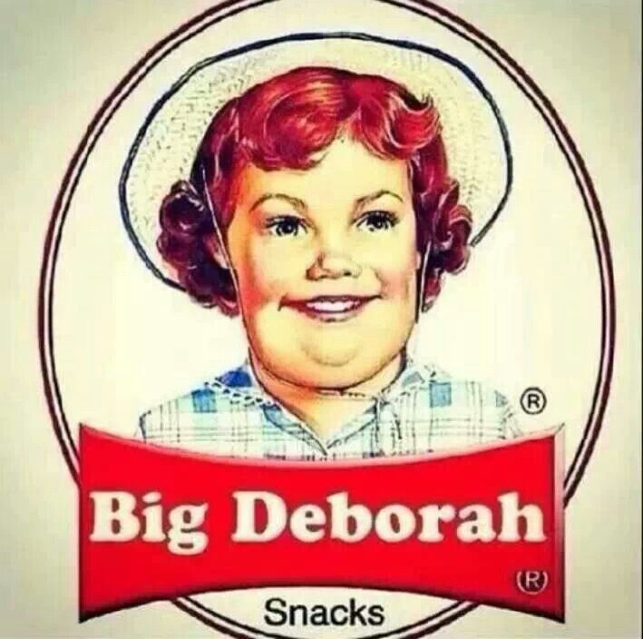 'little Debbie' isn't so little anymore, is she?! Keep eating that crap and you'll be a BIG DEBORAH, too.