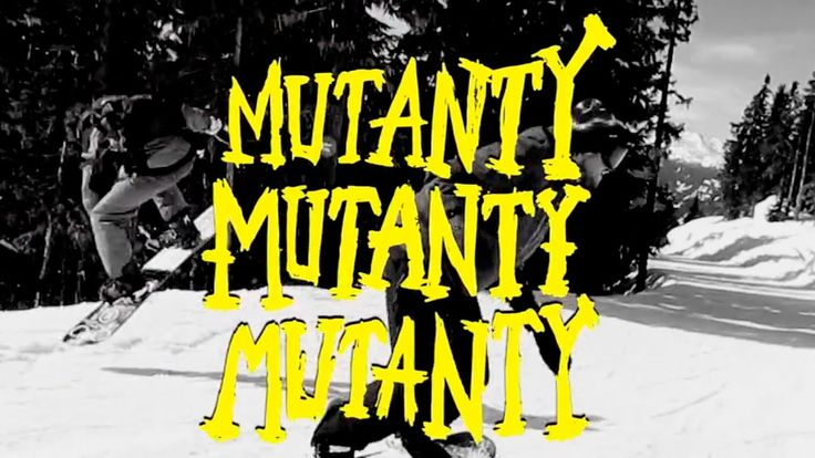 MUTANTY #snowboarding #snowboard #extreme #actionsports #boardsnwheels