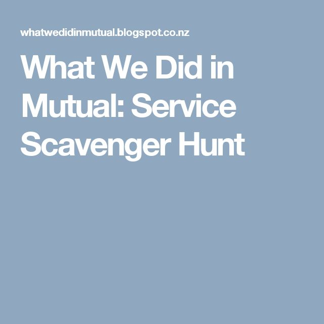 What We Did in Mutual: Service Scavenger Hunt