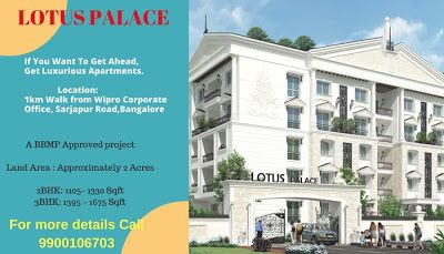 Apartments in Sarjapur road, Bangalore | Flats for Sale in Sarjapur – Lotus Palace: Luxurious Apartments gives wealth and beauty.Apartments in Sarjapur road, Bangalore | Flats for Sale in Sarjapur – Lotus Palace