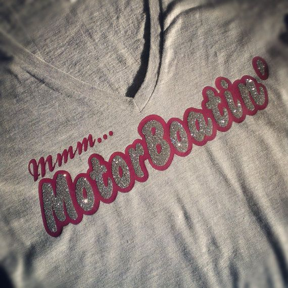 motor boatin pontoon shirt by Rocknmamadesigns on Etsy, $25.00..lol too funny..big boobie girls