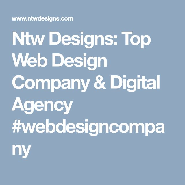 Ntw Designs: Top Web Design Company & Digital Agency #webdesigncompany