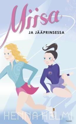 #Miisajajääprinsessa #HennaHelmi #kirja #Tammikirjat