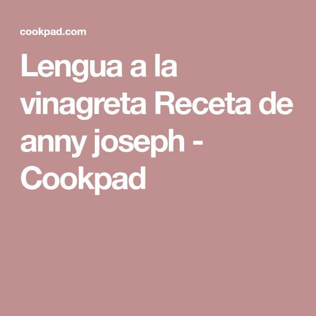 Lengua a la vinagreta Receta de anny joseph - Cookpad