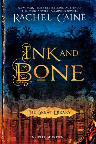 Author:  Caine, Rachel Title:  Ink and Bone Series:  The Great Genre:  steam-punk, fantasy