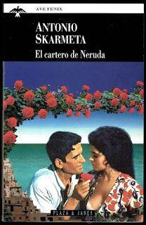 LEYENDO, LEYENDO...: EL CARTERO DE NERUDA / Antonio Skármeta Fascinada con la lectura de esta novela.