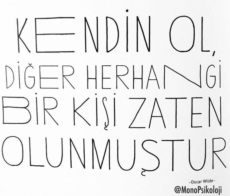 Oscar Wilde.. en sevdiğim sözlerinden birinin Türkçesi
