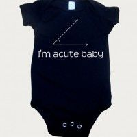 I'm acute baby onesie
