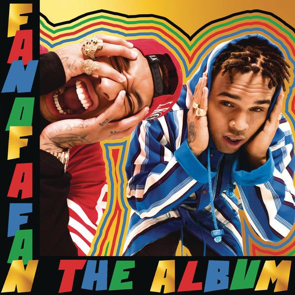 Chris Brown & Tyga - Fan of a Fan: The Album (Deluxe Edition) (2015)