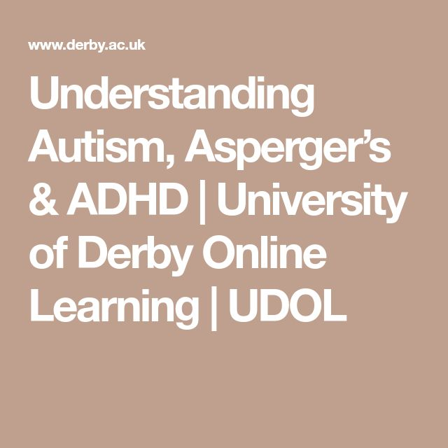 Understanding Autism, Asperger's & ADHD | University of Derby Online Learning | UDOL